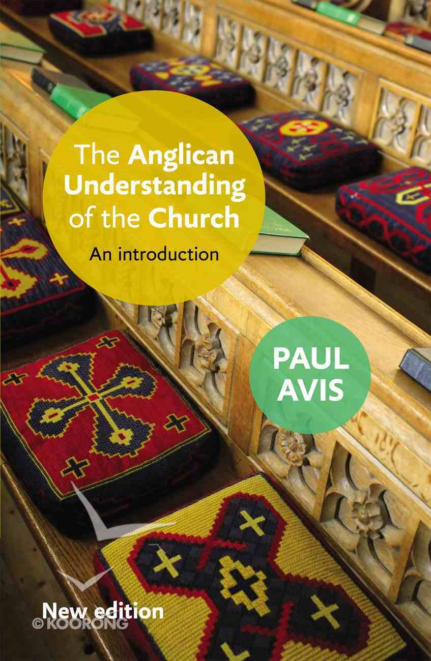 The Anglican Understanding of the Church eBook