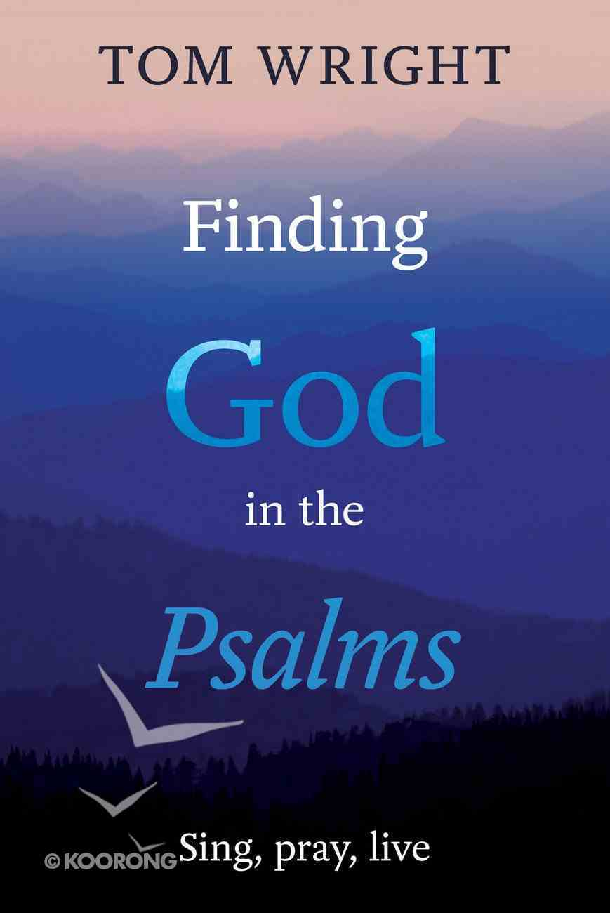 Finding God in the Psalms eBook