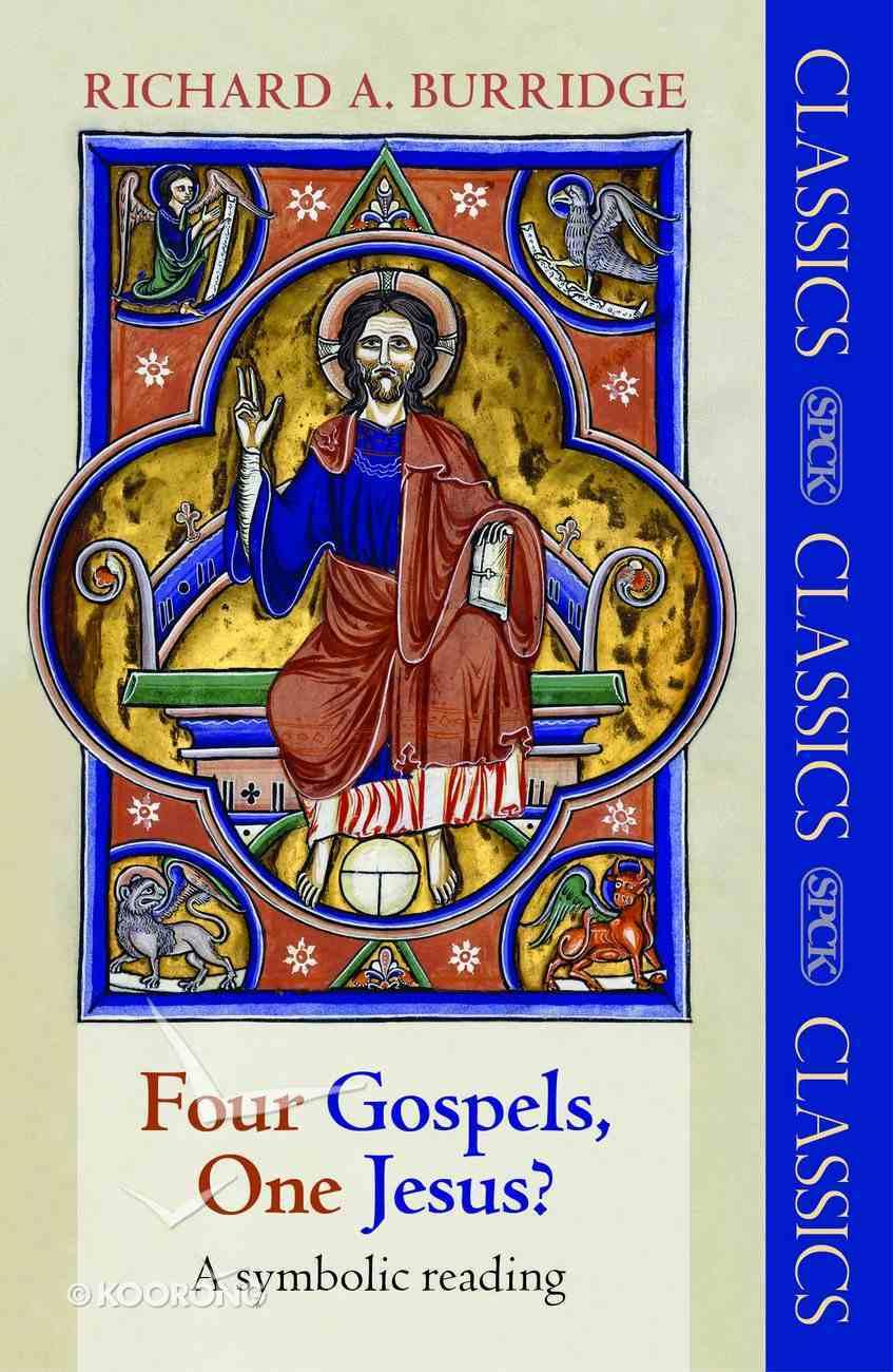 Four Gospels, One Jesus? eBook