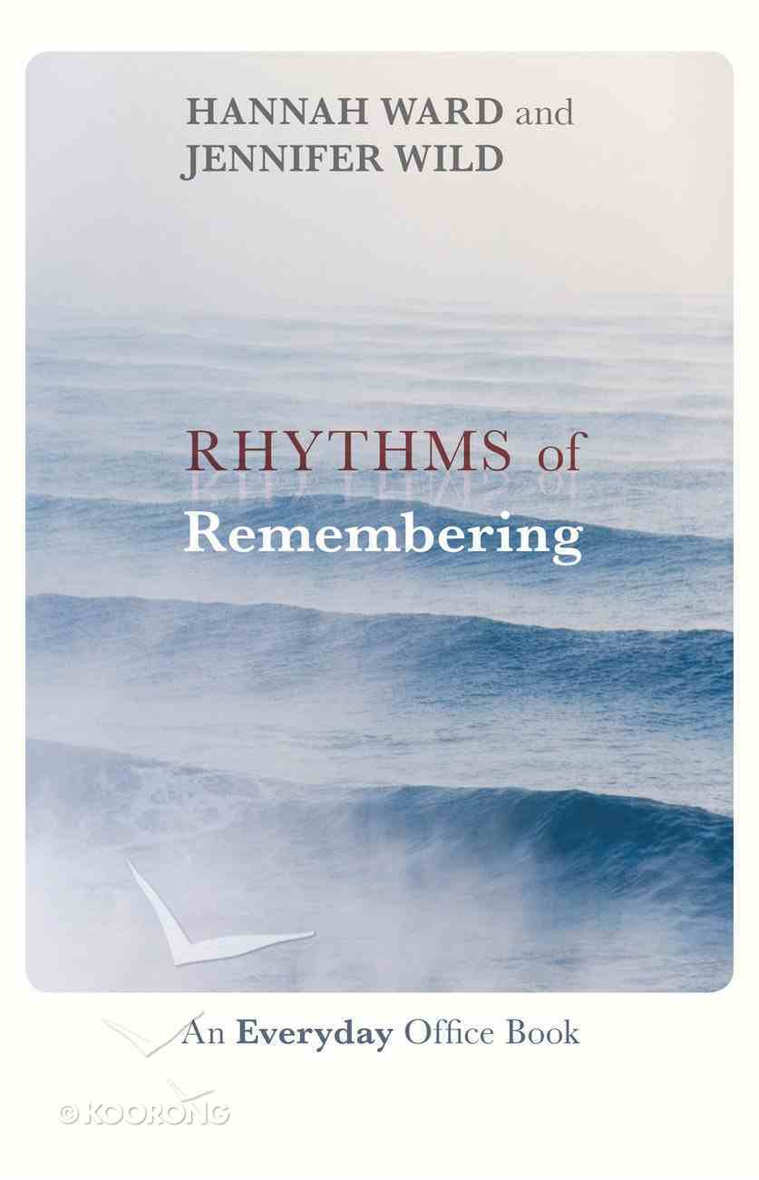 Rhythms of Remembering Paperback
