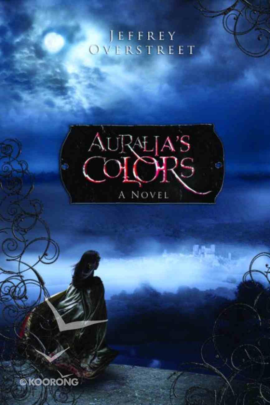 Auralia's Colors (Auralia Thread Series) eBook