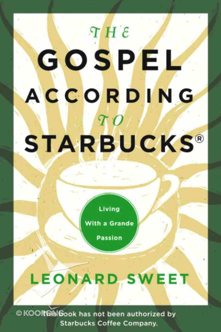 The Gospel According to Starbucks eBook