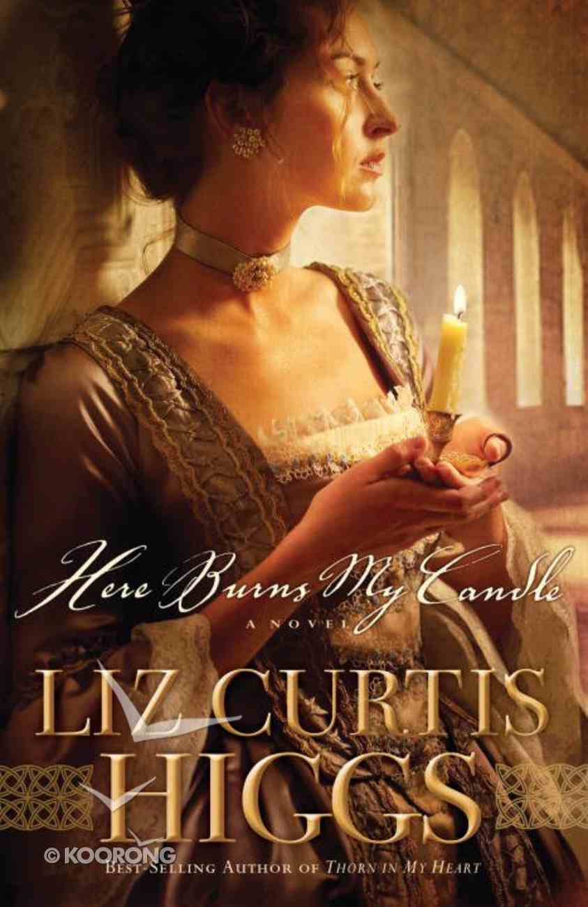 Here Burns My Candle eBook