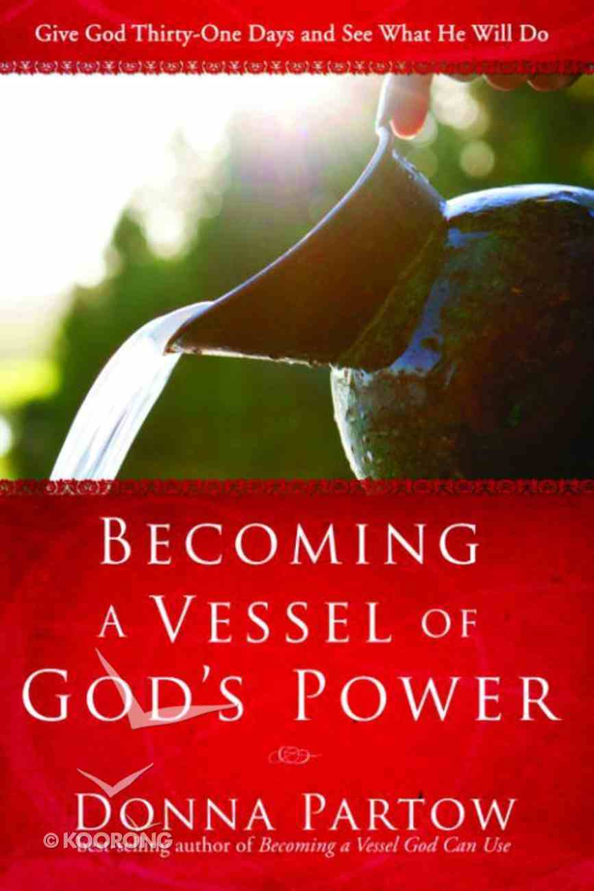 Becoming a Vessel of God's Power eBook