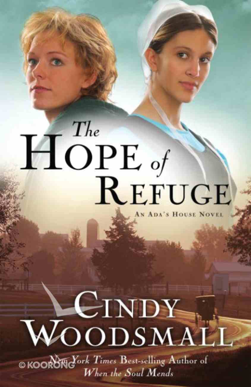 The Hope of Refuge (#01 in Ada's House Series) eBook