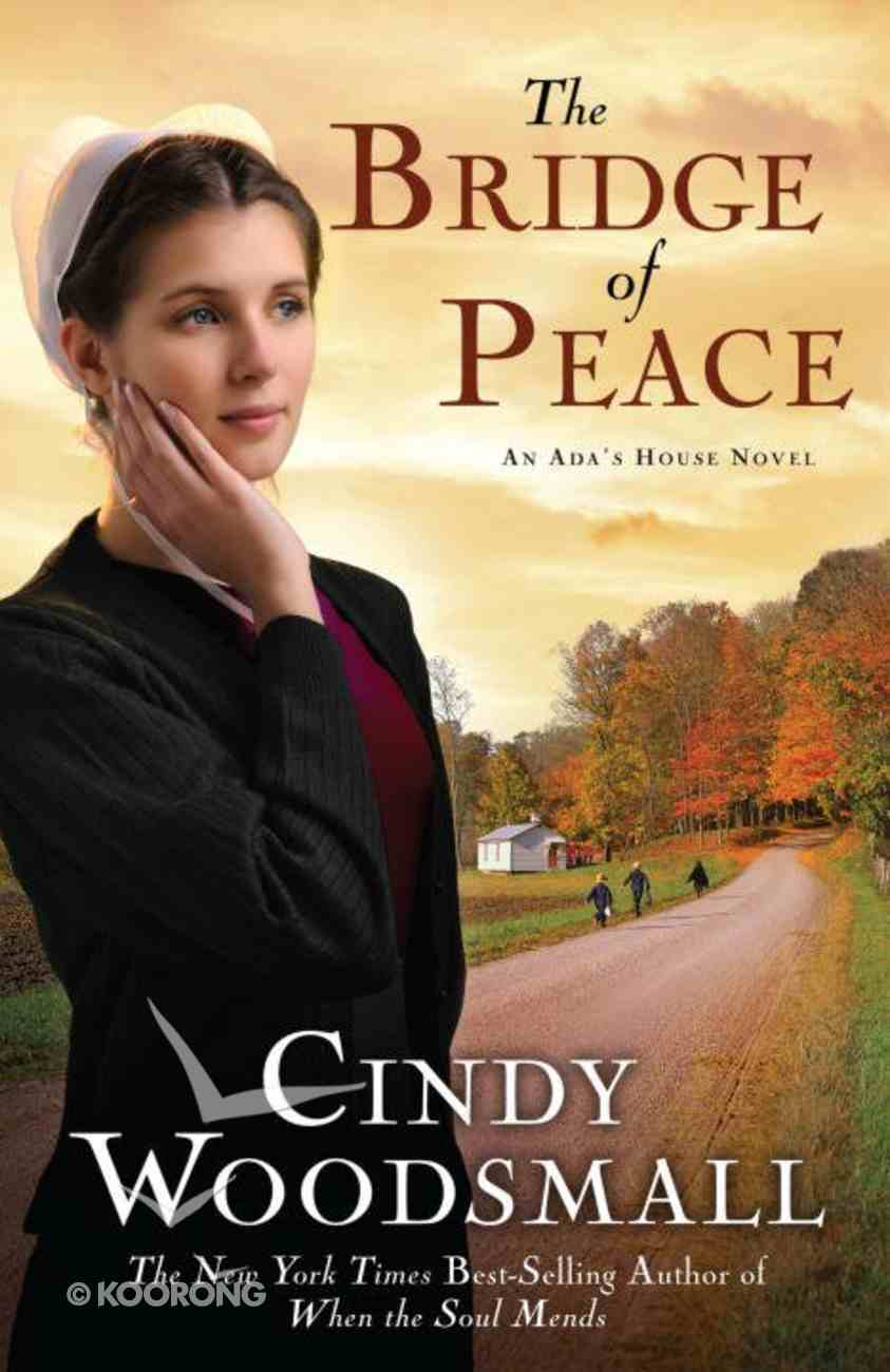 The Bridge of Peace (#02 in Ada's House Series) eBook