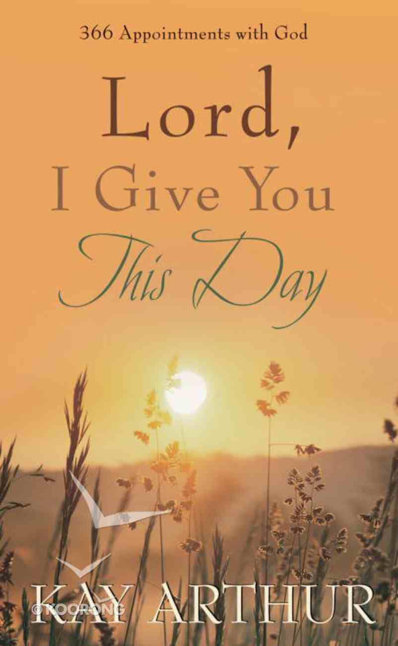 Lord, I Give You This Day eBook