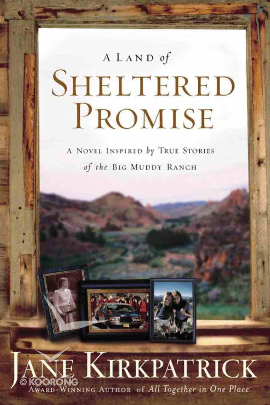 A Land of Sheltered Promise eBook
