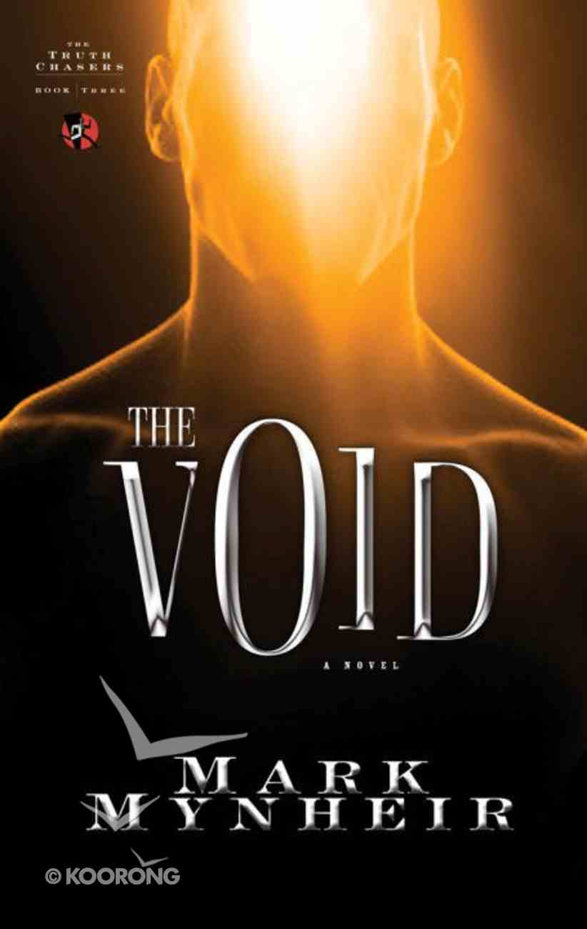 The Truth Chaster #03: Void (#03 in Truth Chasers Series) eBook