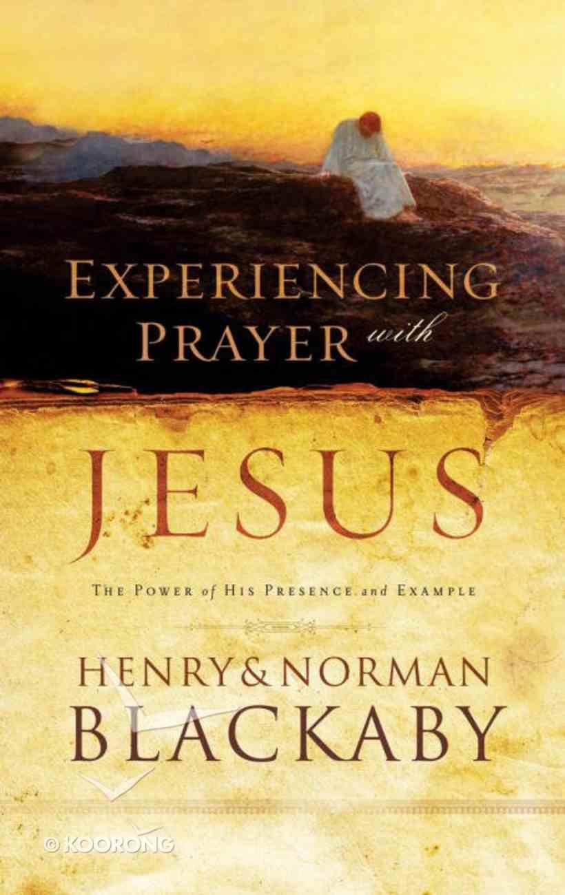 Experiencing Prayer With Jesus eBook