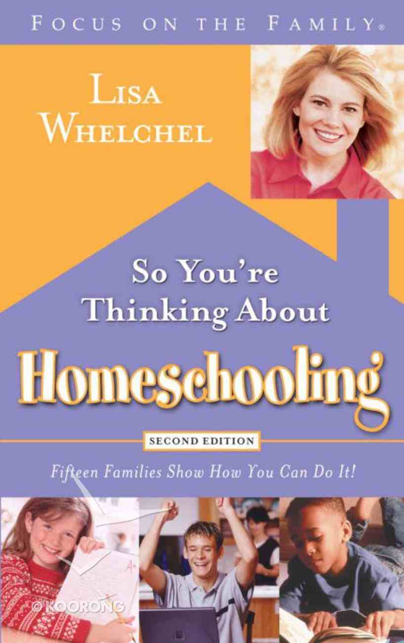 So You're Thinking About Homeschooling eBook