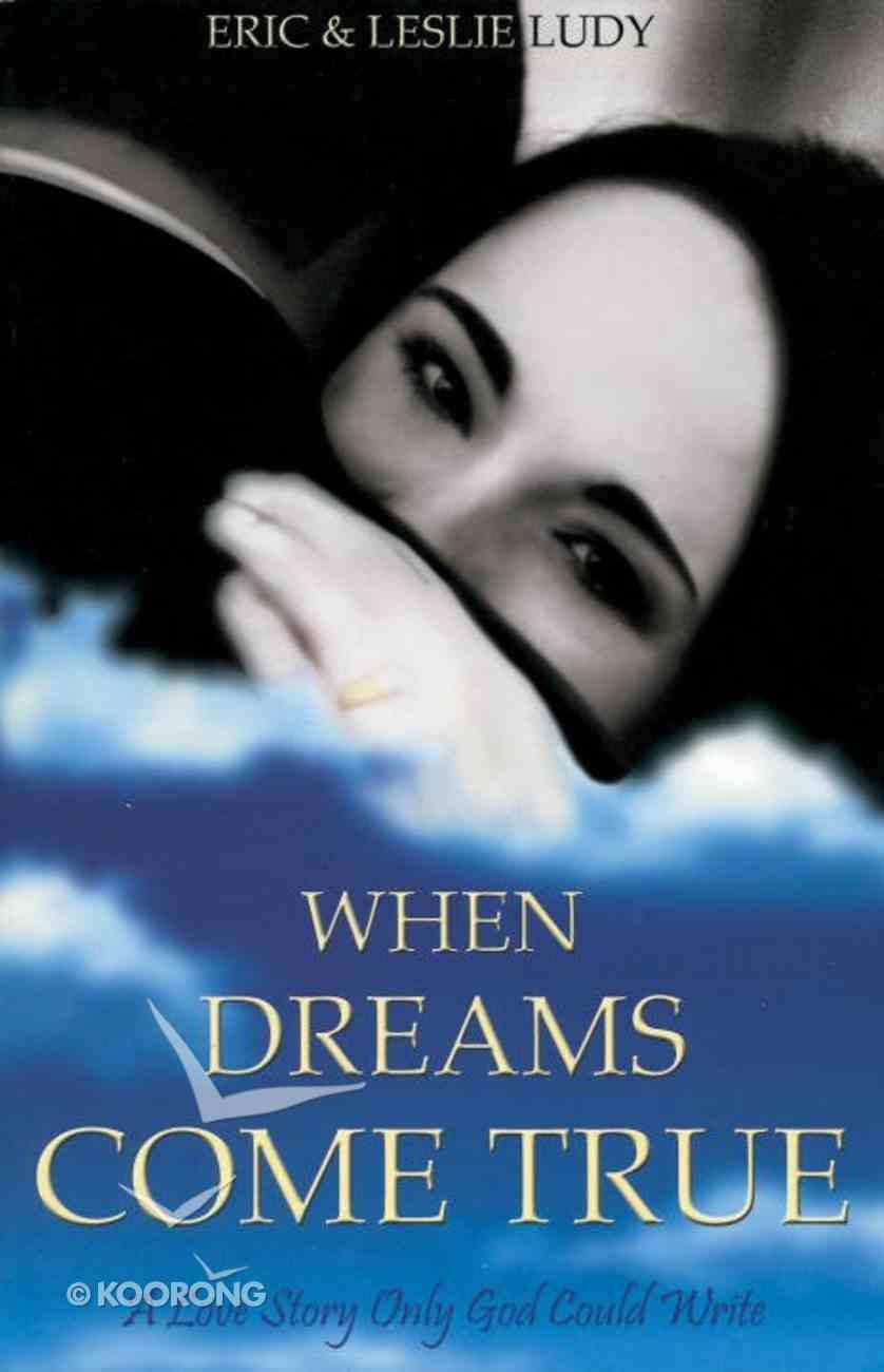 When Dreams Come True eBook