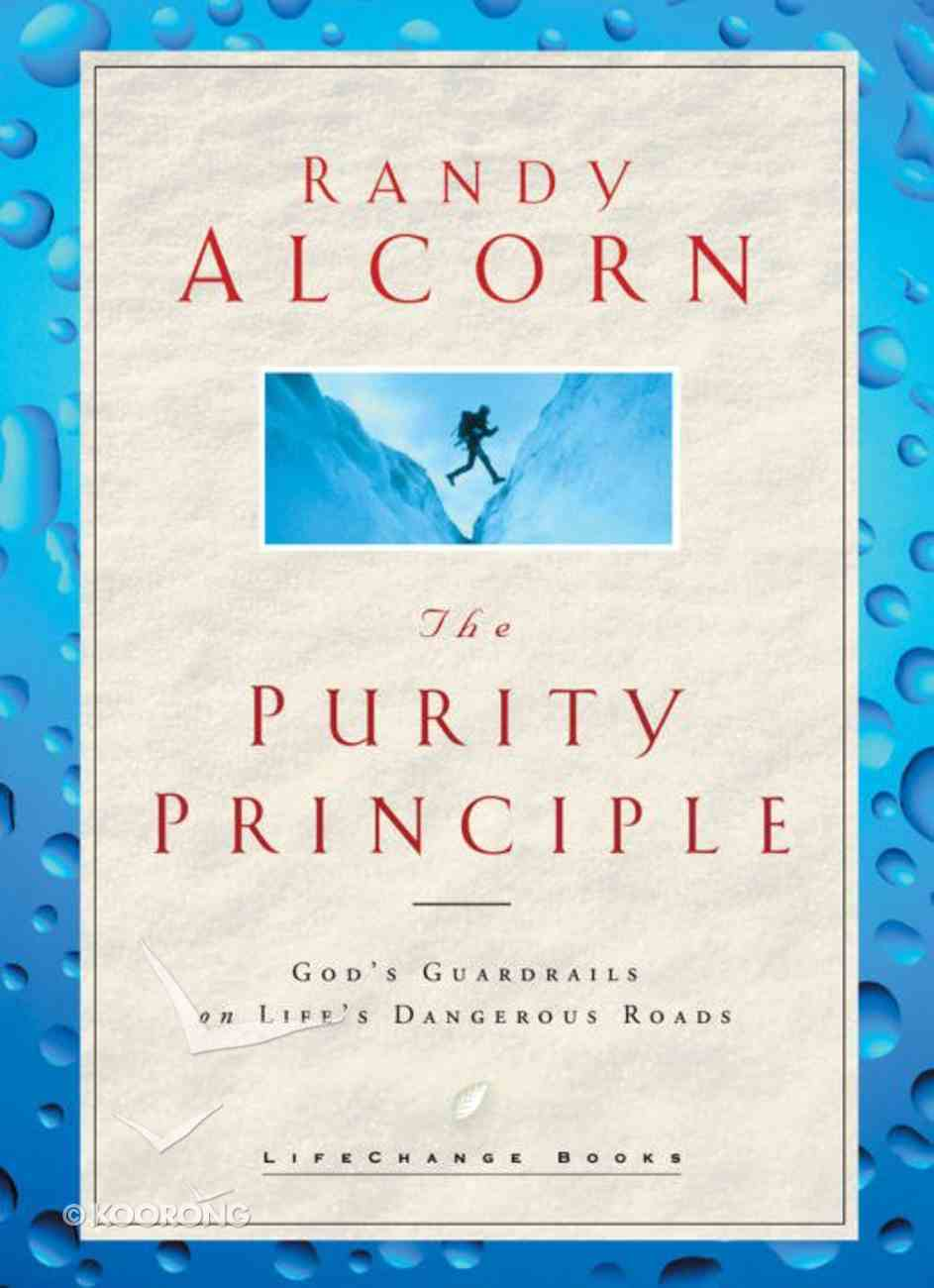 The Purity Principle (Lifechange Books Series) eBook