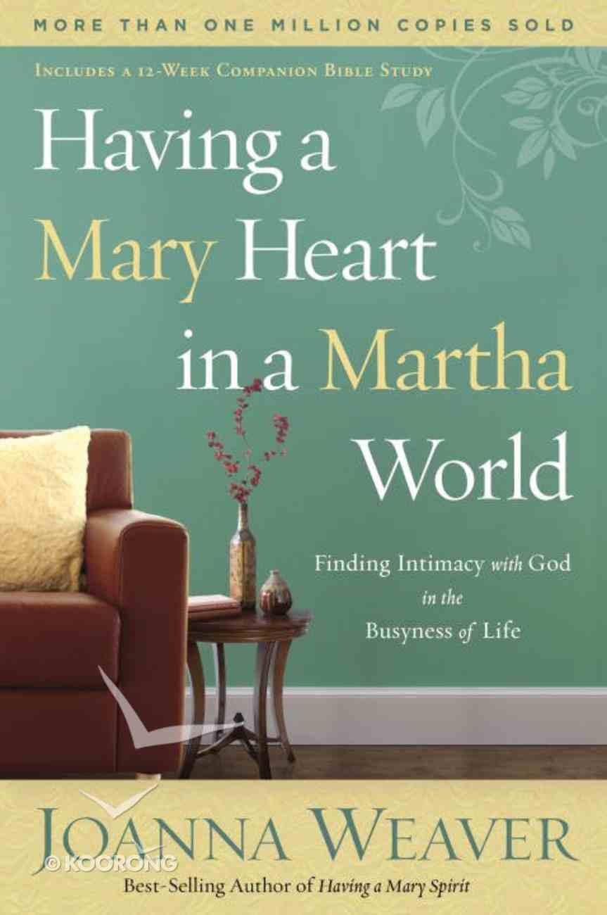 Having a Mary Heart in a Martha World eBook