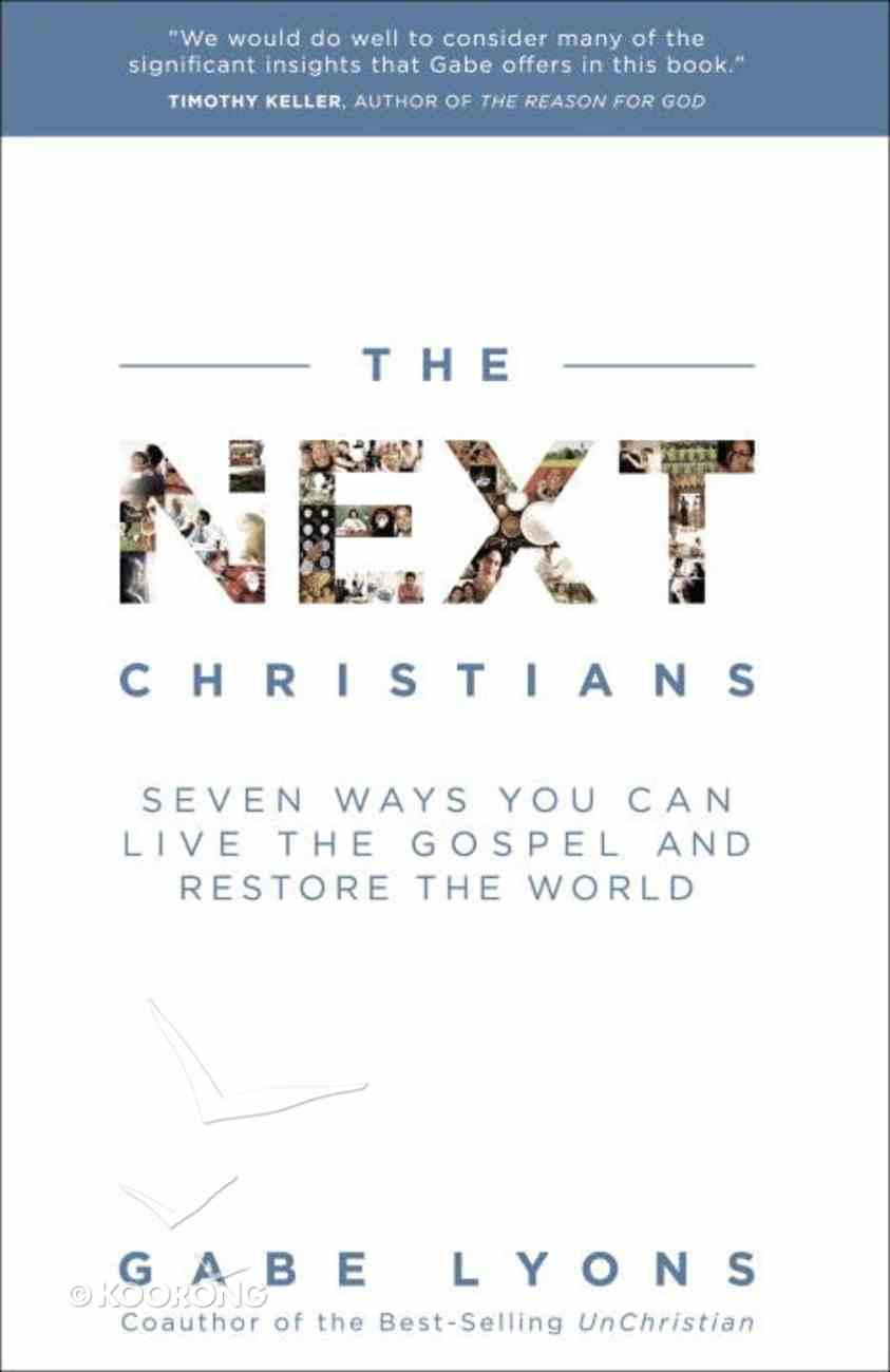 The Next Christians eBook