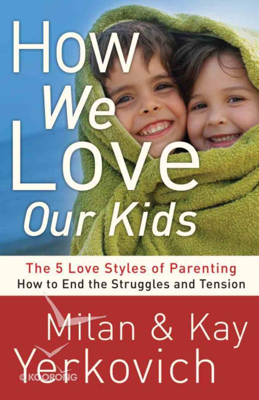 How We Love Our Kids eBook