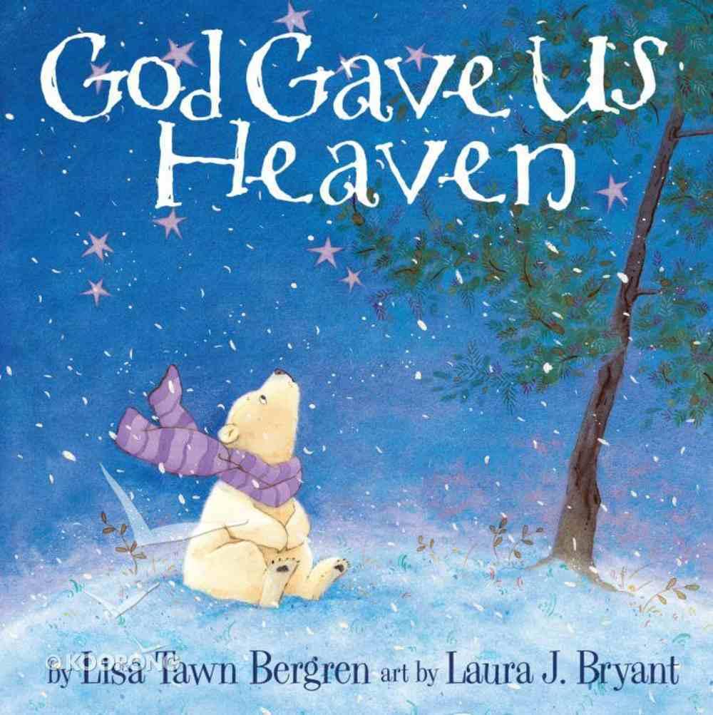 God Gave Us Heaven (God Gave Us Series) eBook