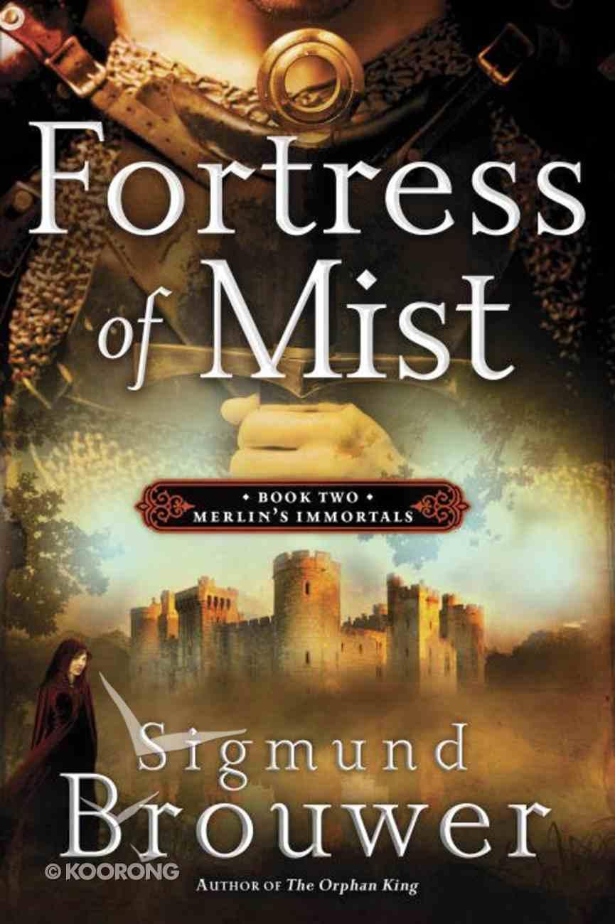 Fortress of Mist (#02 in Merlin's Immortals Series) eBook