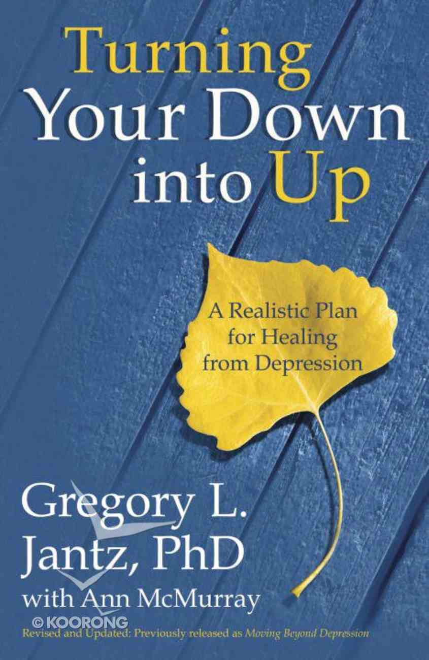 Turning Your Down Into Up eBook
