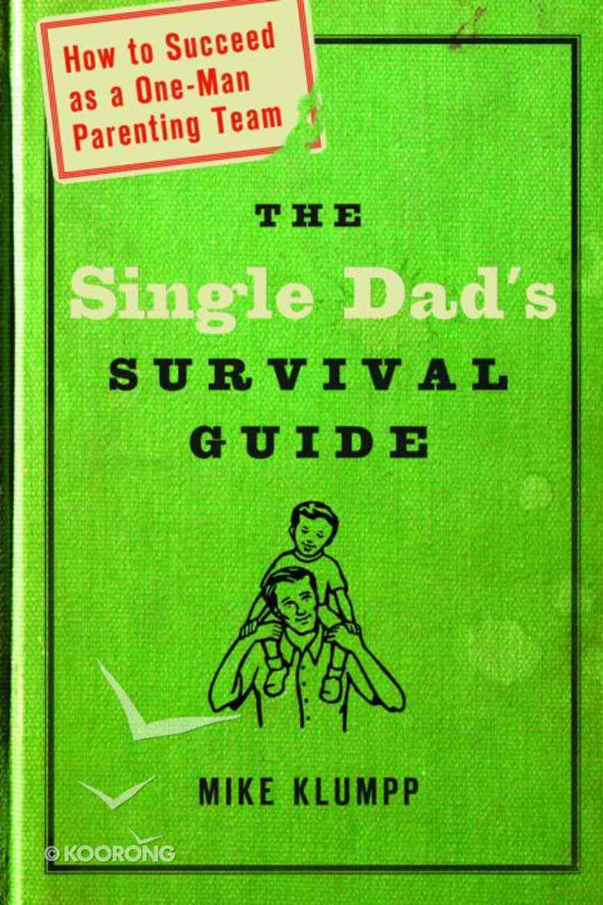The Single Dad's Survival Guide eBook