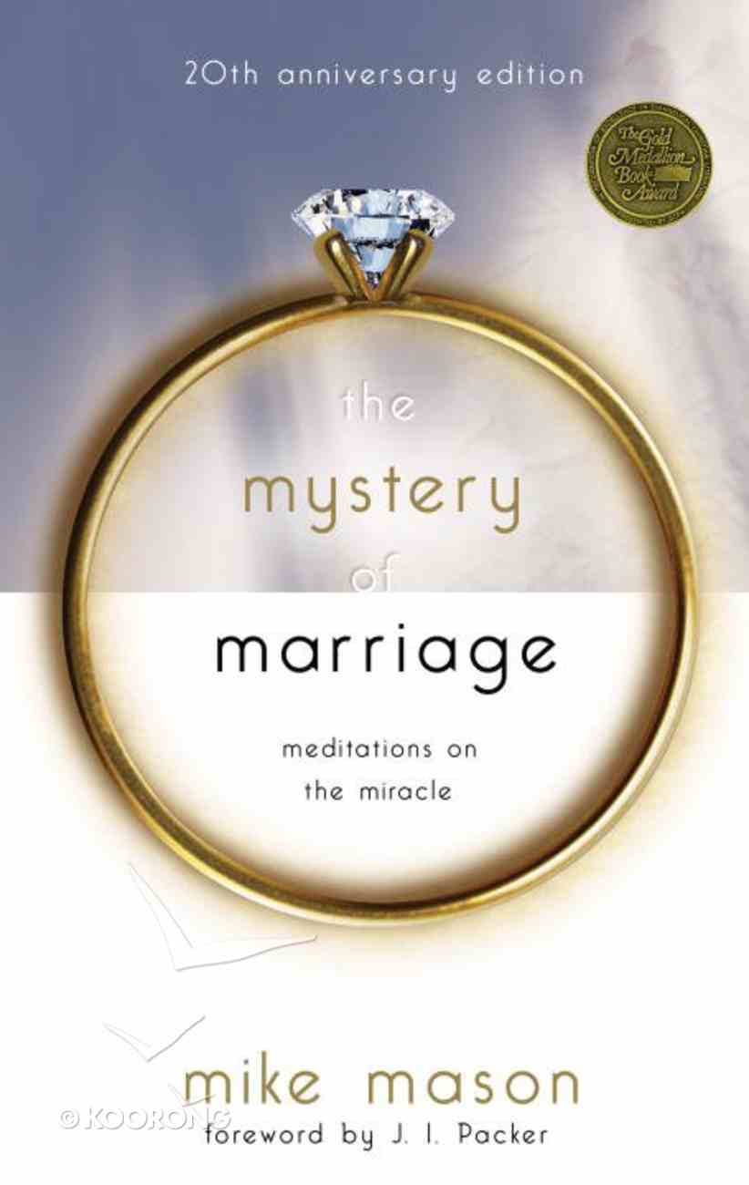 The Mystery of Marriage (20th Anniversary Edition) eBook