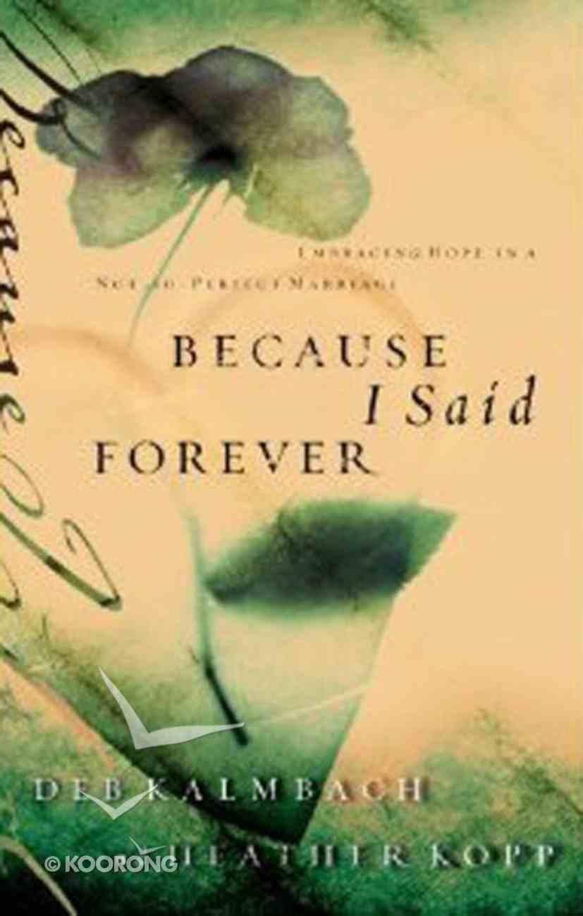 Because I Said Forever eBook