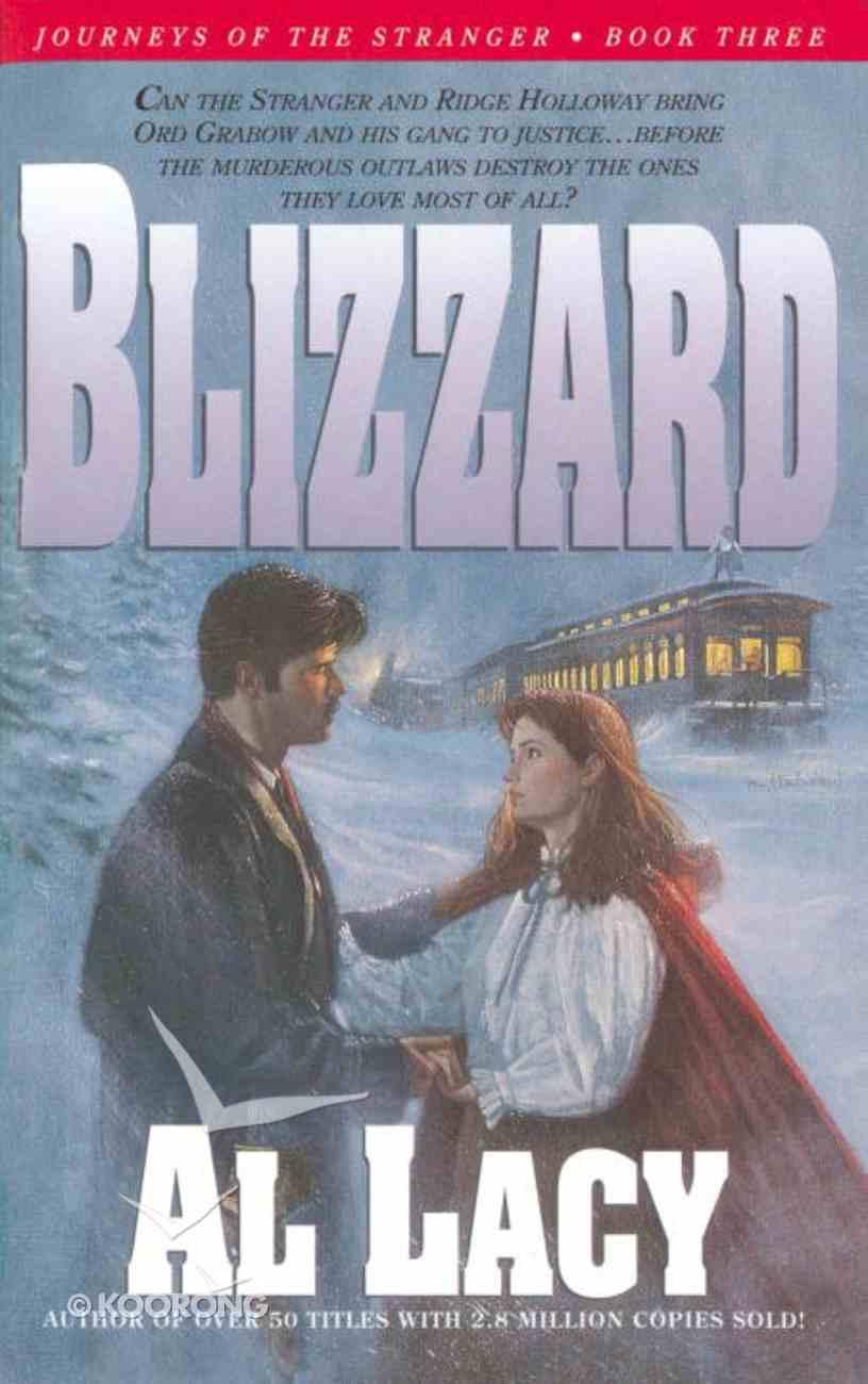 Blizzard (#03 in Journeys Of The Stranger Series) eBook