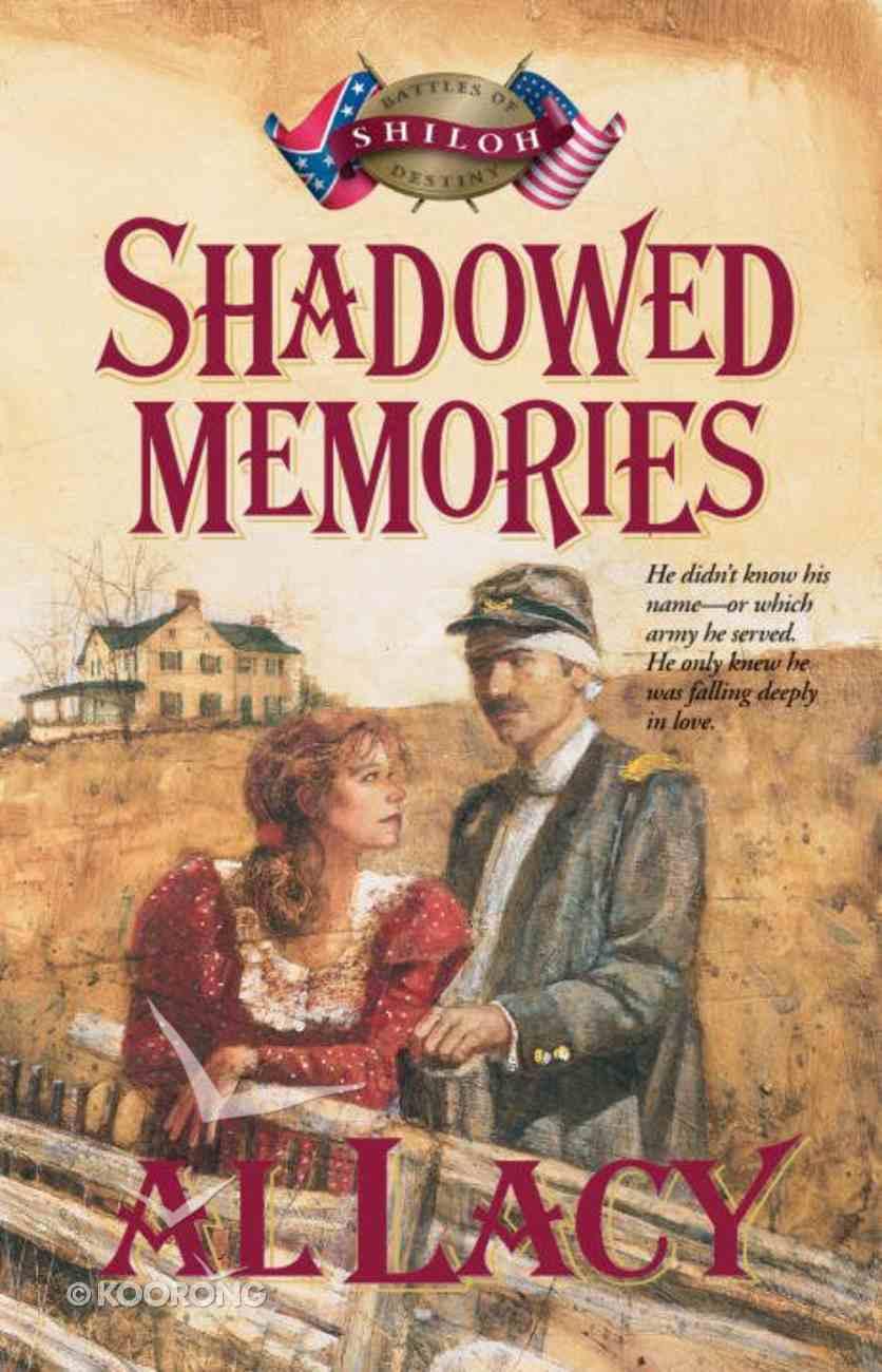 Shadowed Memories (#04 in Battles Of Destiny Series) eBook