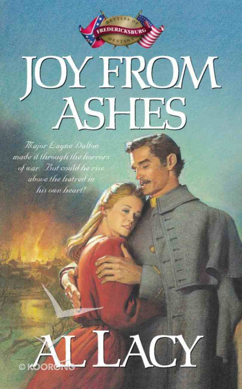 Joy From Ashes (#05 in Battles Of Destiny Series) eBook