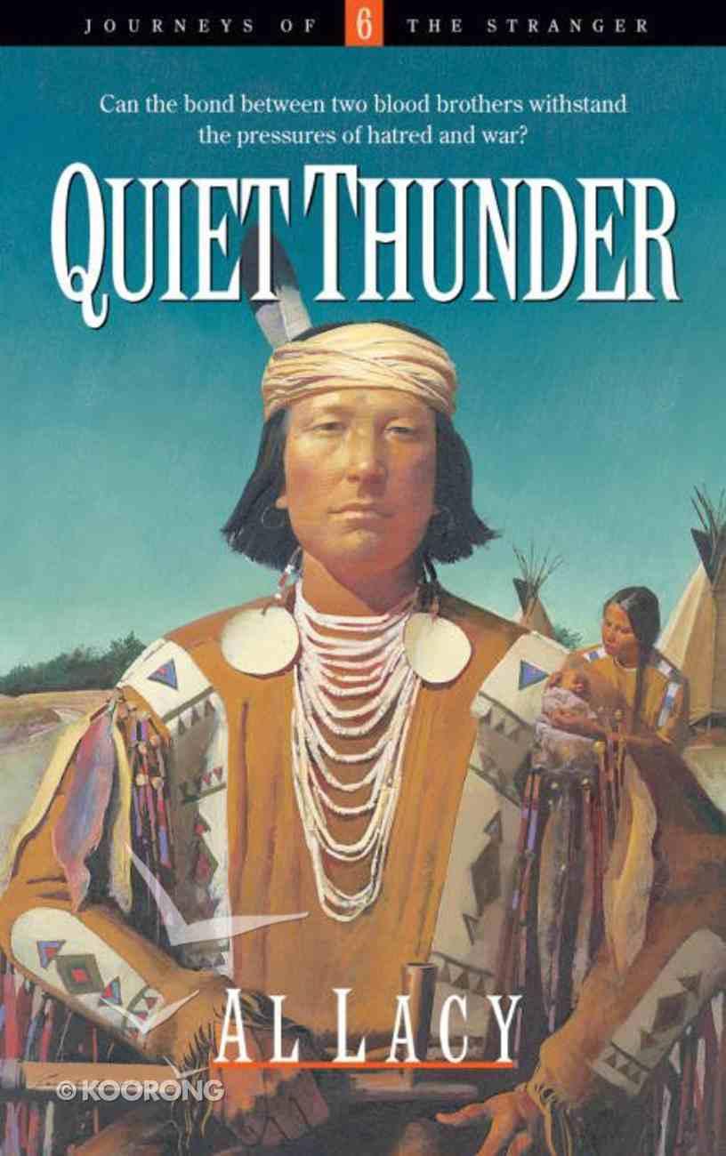 Quiet Thunder (#06 in Journeys Of The Stranger Series) eBook