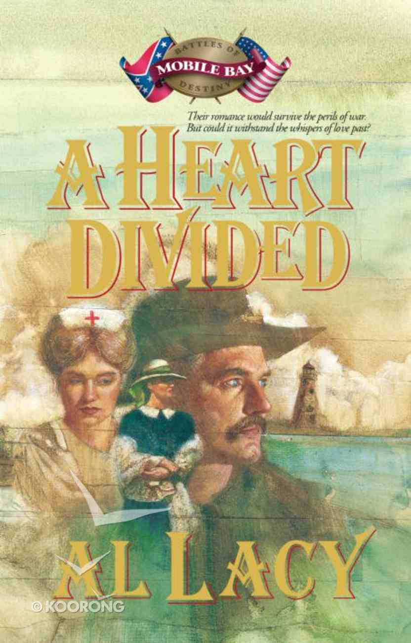 A Heart Divided (#02 in Battles Of Destiny Series) eBook