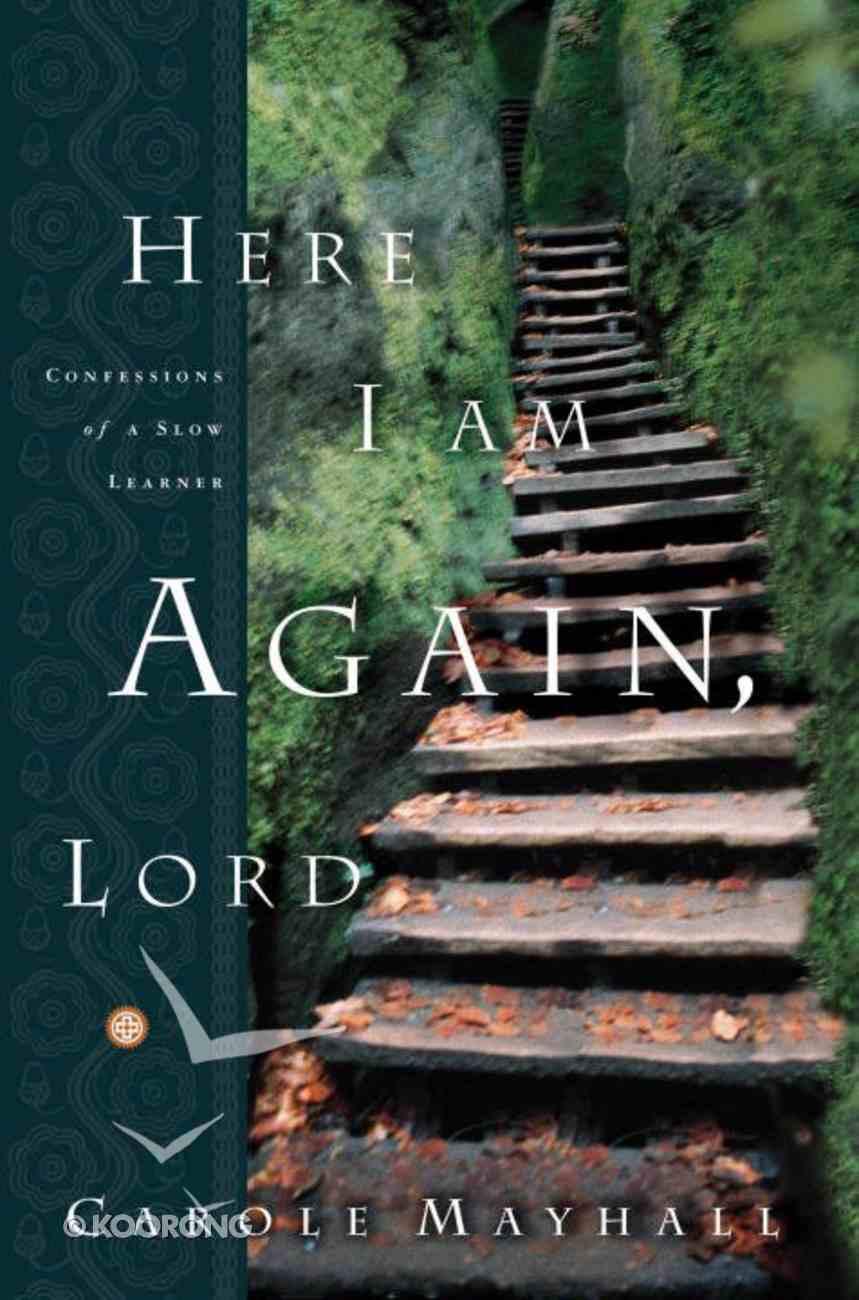 Here I Am Again Lord eBook