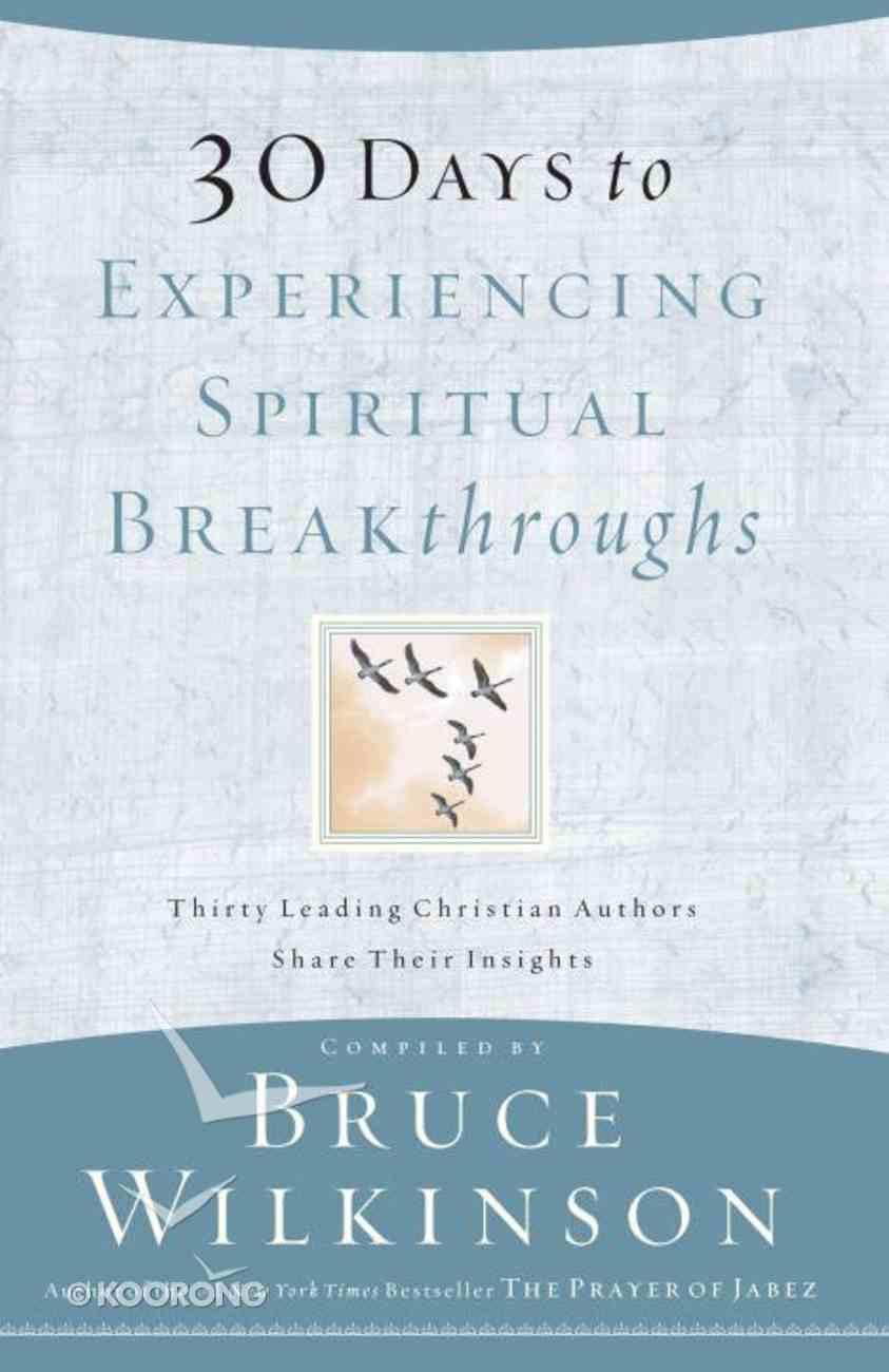 30 Days to Experiencing Spiritual Breakthroughs eBook