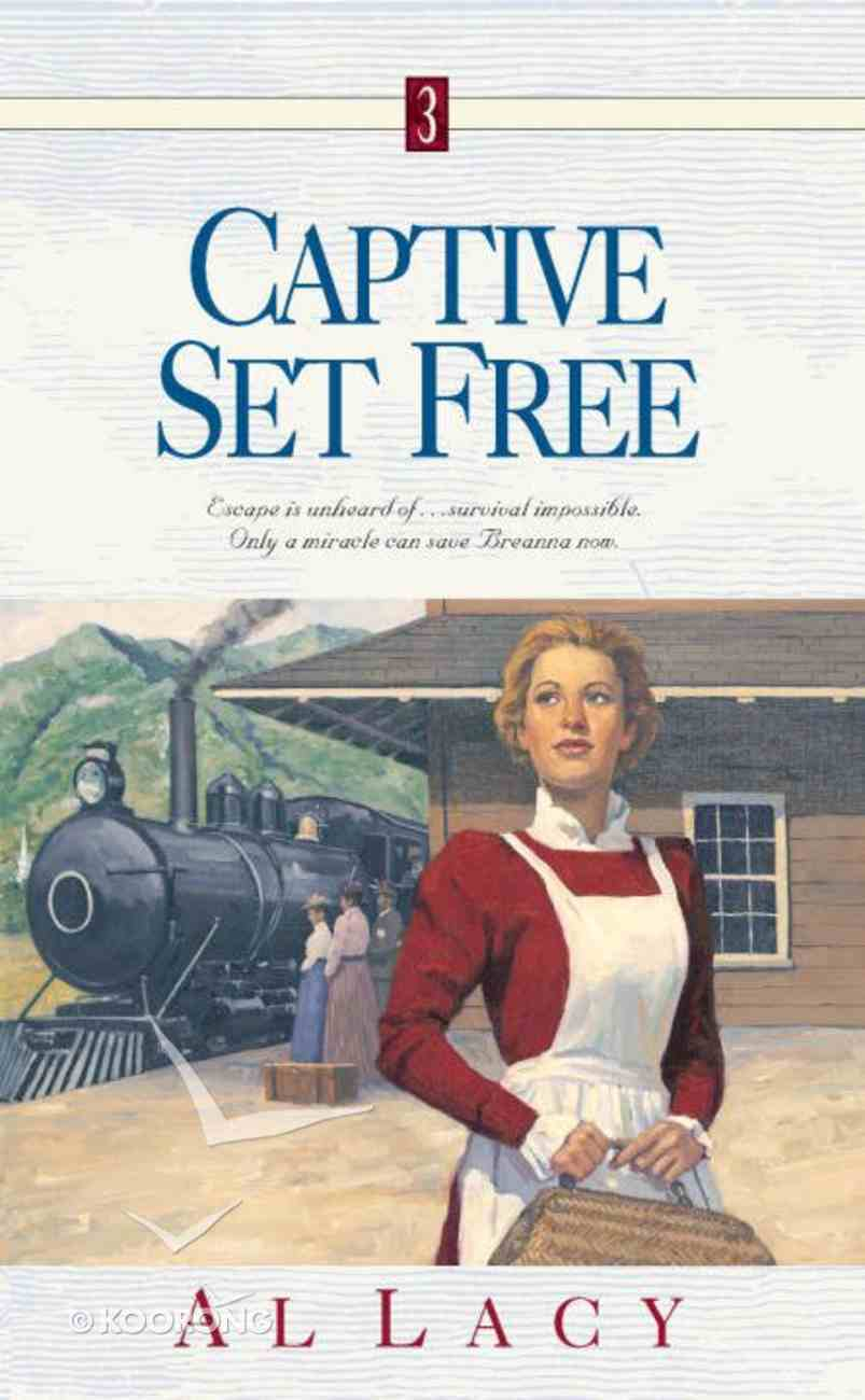 Captive Set Free (#03 in Angel Of Mercy Series) eBook