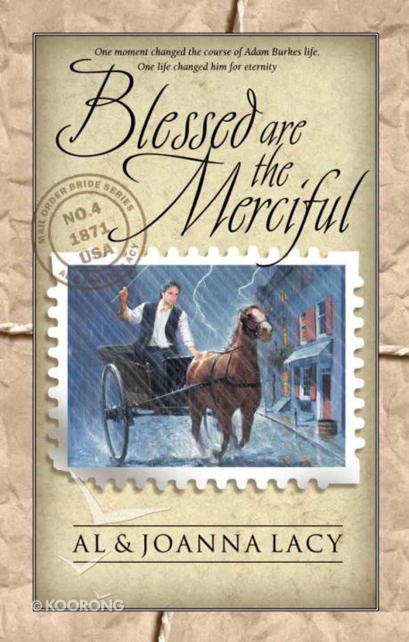 Blessed Are the Merciful (#04 in Mail Order Bride Series) eBook