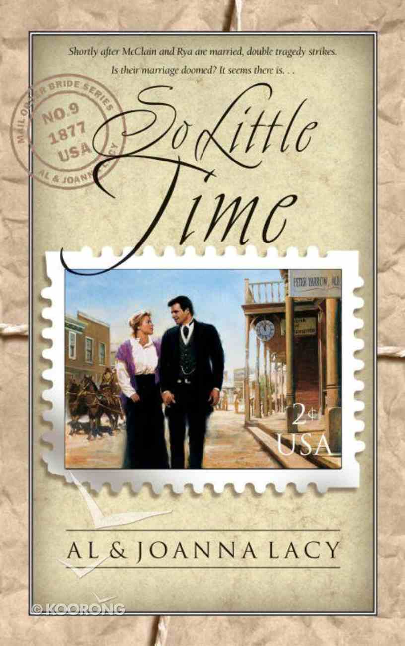 So Little Time (#09 in Mail Order Bride Series) eBook