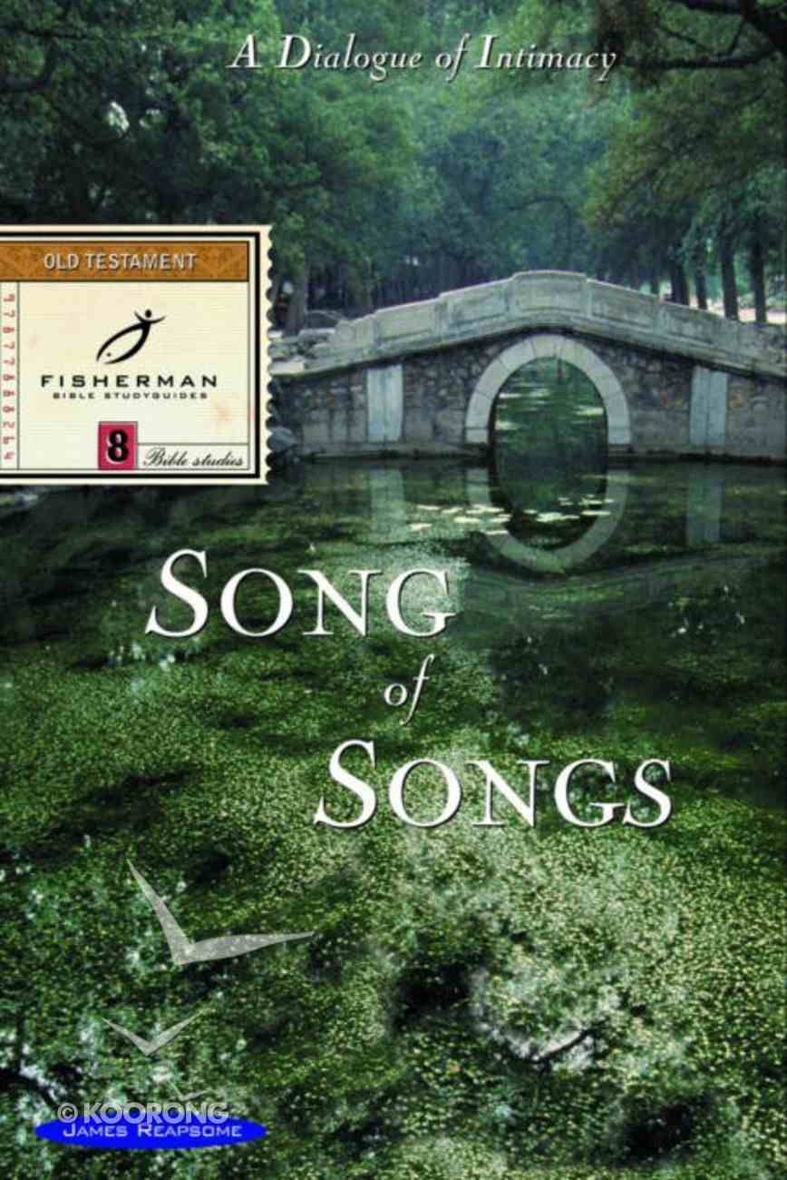Song of Songs (Fisherman Bible Studyguide Series) eBook