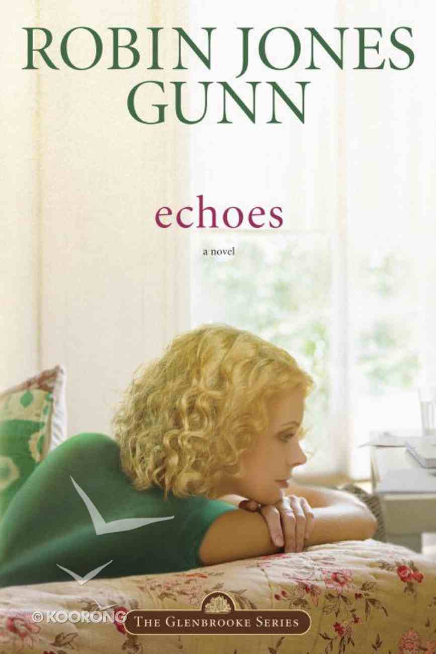 Echoes (#03 in Glenbrooke Series) eBook
