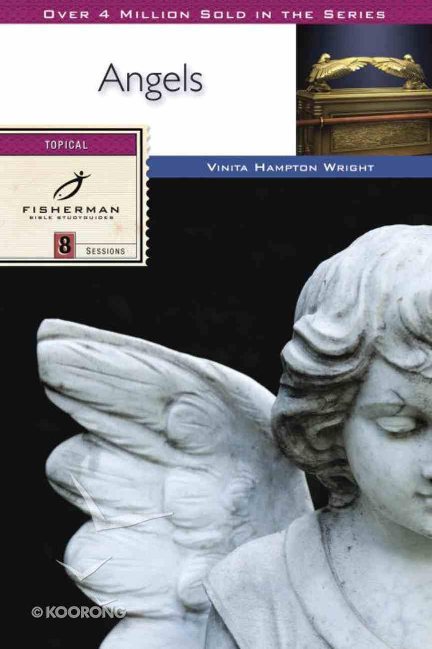 Angels (Fisherman Bible Studyguide Series) eBook