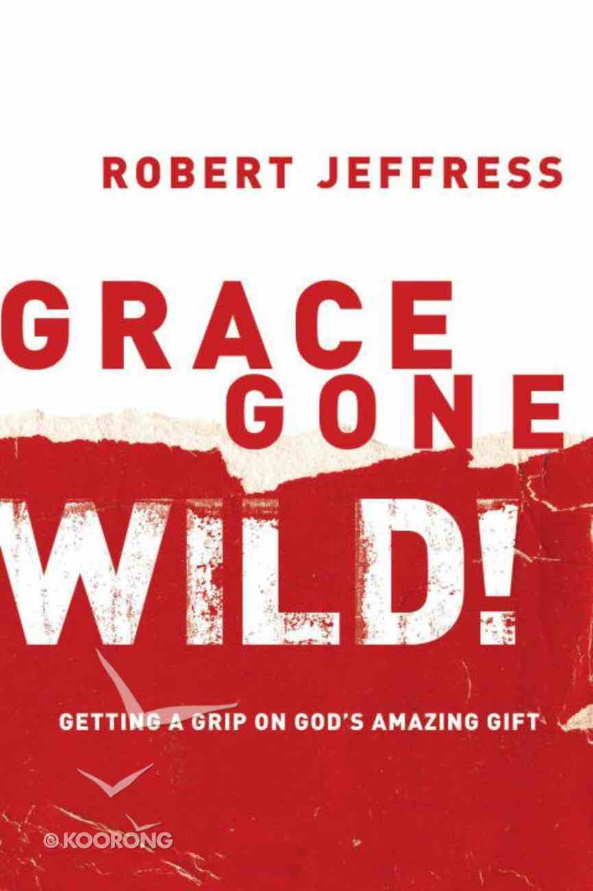 Grace Gone Wild! eBook