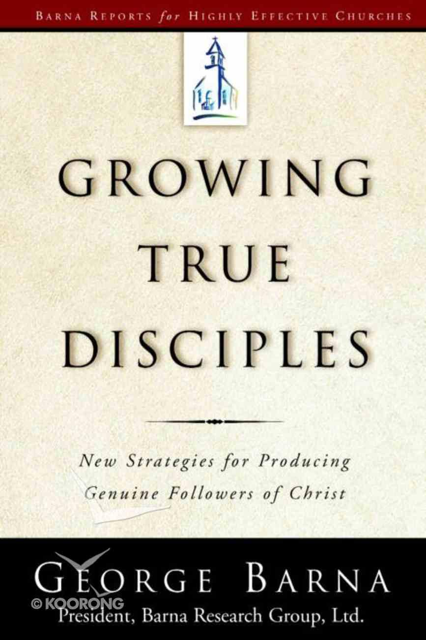 Growing True Disciples eBook