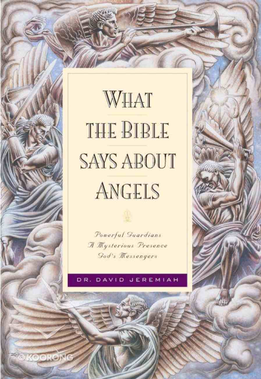 What the Bible Says About Angels eBook