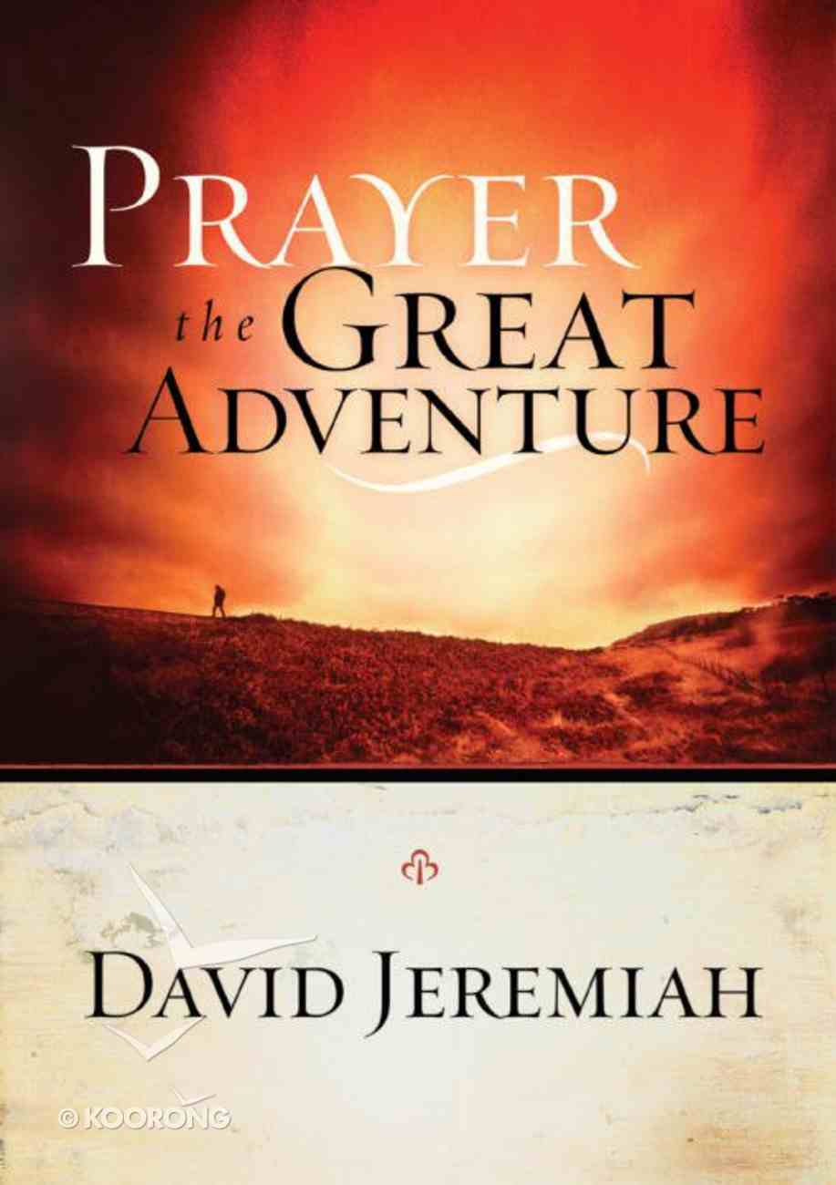 Prayer, the Great Adventure eBook