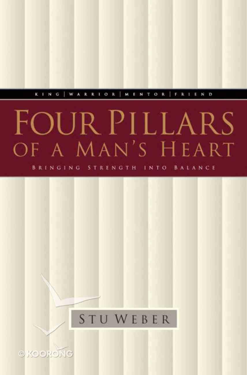 Four Pillars of a Man's Heart eBook