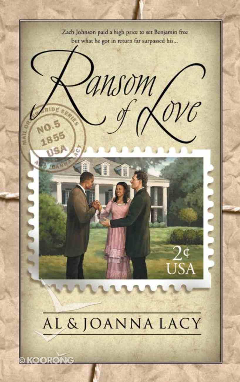 Ransom of Love (#05 in Mail Order Bride Series) eBook