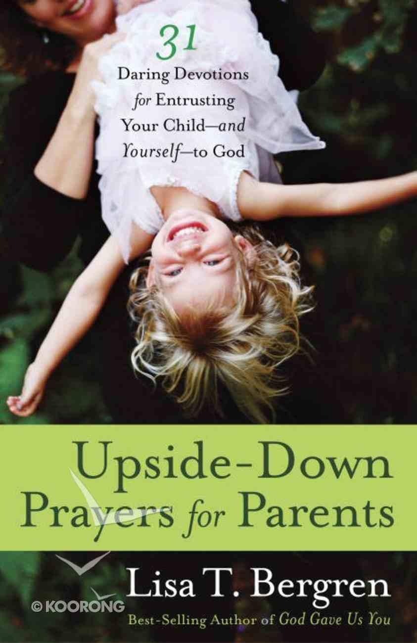 Upside-Down Prayers For Parents eBook