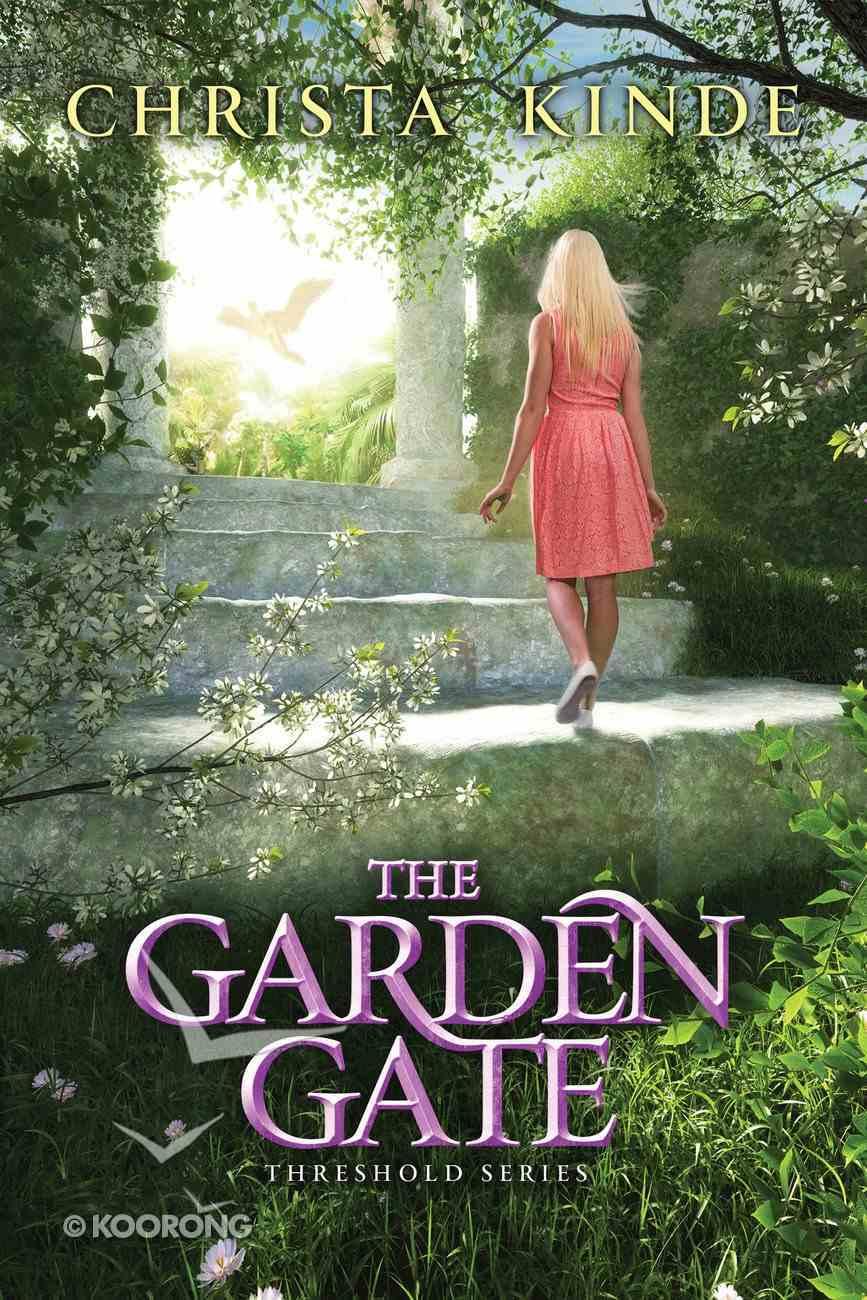 The Garden Gate (#04 in The Threshold Series) eBook