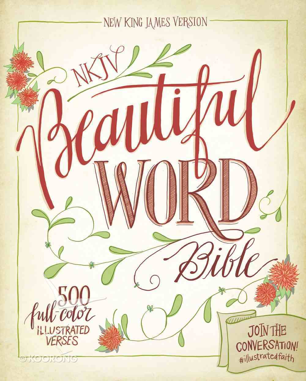 NKJV Beautiful Word Bible eBook