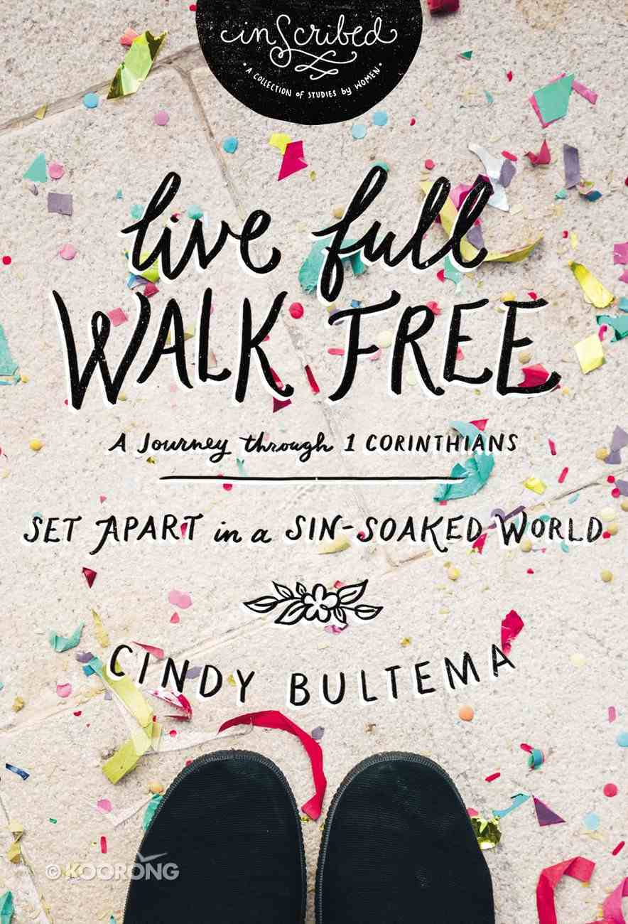 Live Full Walk Free Study Guide (Inscribed Collection Series) eBook