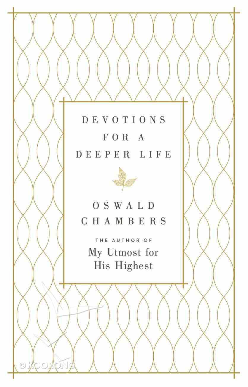 Devotions For a Deeper Life eBook